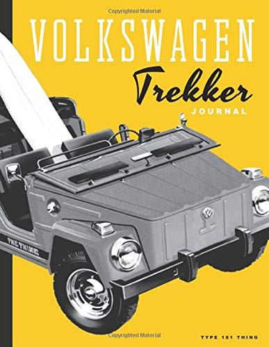 Volkswagen Trekker Journal: VW type 181 Thing plain paper appreciation  journal and sketchbook