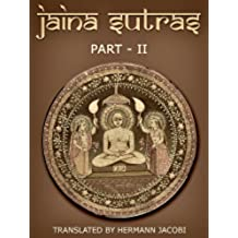 Jaina Sutras (Part II Book 45) (English Edition)