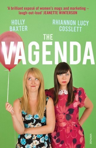 the-vagenda-a-zero-tolerance-guide-to-the-media-by-holly-baxter-2015-03-05