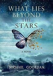 What Lies Beyond the Stars: A Novel