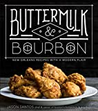 Buttermilk & Bourbon: New Orleans Recipes with a Modern Flair (English Edition)