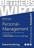 Personal-Management: Zusammenfassung für die Prüfung Betriebswirt (IHK)