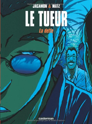 Le Tueur, tome 3 : La dette