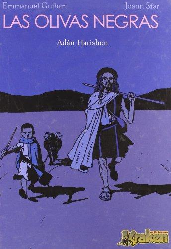 LAS OLIVAS NEGRAS 2: Adan Harishon (Las Olivas Negras (kraken)) por Joann Sfarr