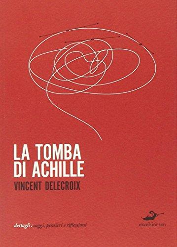 La tomba di Achille - Amazon Libri