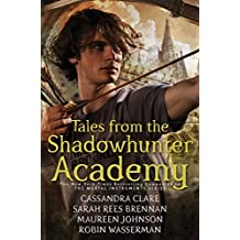 Tales from the Shadowhunter Academy (Margaret K. McElderry Books)