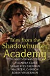Tales from the Shadowhunter Academy (...