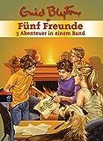 Fünf Freunde - 3 Abenteuer in einem Band: Sammelband 3: Fünf Freunde und der Sonnengott / Fünf Freunde und die falsche Prinzessin / Fünf Freunde jagen ... Einbrecher (Doppel- und Sammelbände, Band 3) bei Amazon kaufen