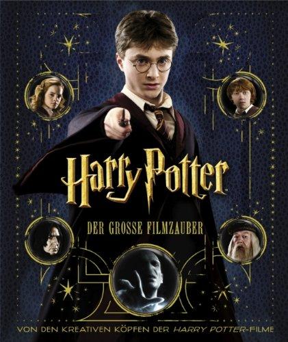 Buchseite und Rezensionen zu 'Harry Potter: Der große Filmzauber (Erweiterte Neuausgabe)' von Brian Sibley