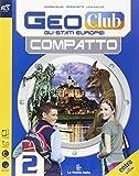 Geoclub compatto. Per la Scuola media. Con e-book. Con espansione online: 2