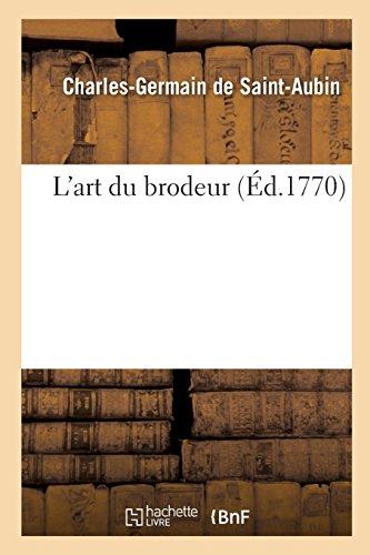 L'art du brodeur par Charles-Germain de Saint-Aubin