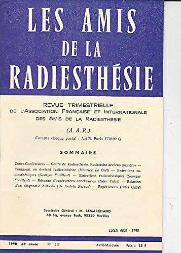 Les amis de la radiesthesie 1990 33 e annee n°312