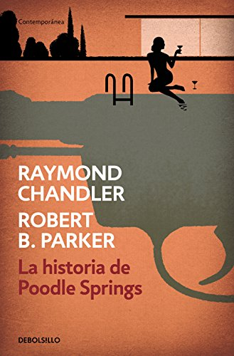 La historia de Poodle Springs eBook: Raymond Chandler: Amazon.es ...