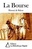 La Bourse (French Edition)