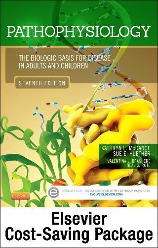 Pathophysiology - Text and Study Guide Package: The Biologic Basis for Disease in Adults and Children, 7e