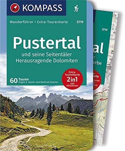 KOMPASS Wanderführer Pustertal und seine Seitentäler, Herausragende Dolomiten: Wanderführer mit Extra-Tourenkarte 1:60.000, 60 Touren, GPX-Daten zum Download.