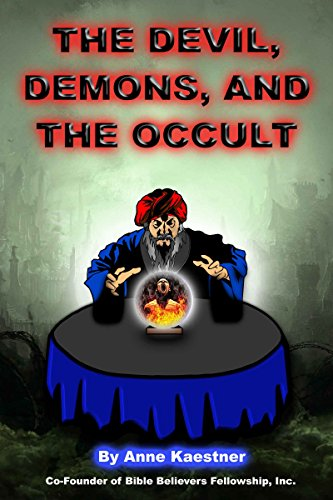 The Devil, Demons, And The Occult (English Edition) (Halloween Of Satan Church)