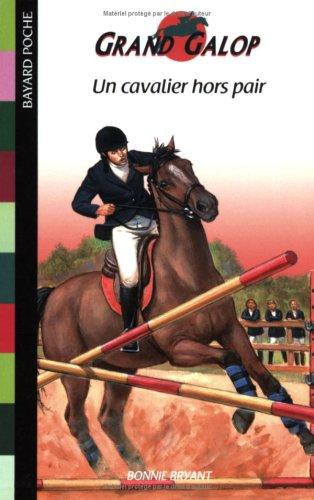 Un cavalier hors pair par Bonnie Bryant