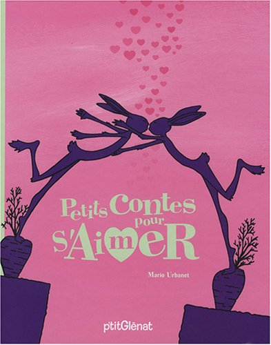 Petits Contes pour s'Aimer par Mario Urbanet