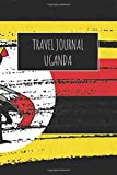 Travel Journal Uganda: 6x9 Travel Notebook or Diary with prompts, Checklists and Bucketlists perfect gift for your Trip to Uganda for every Traveler