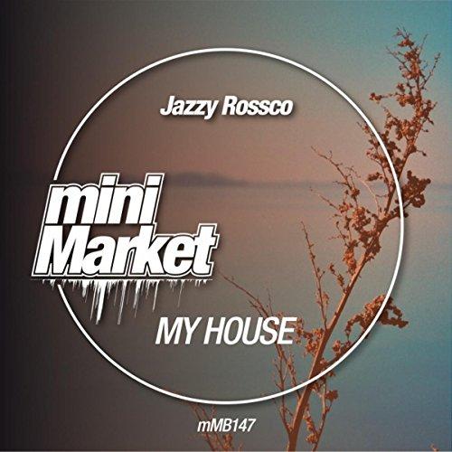 my-house-original-mix