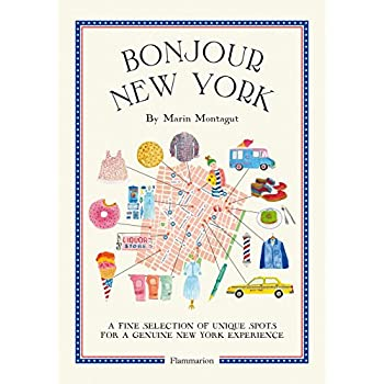 Bonjour New York: The Bonjour City Map-Guides.