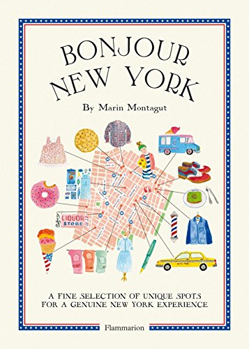 Bonjour New York: The Bonjour City Map-Guides - New Mapguide York