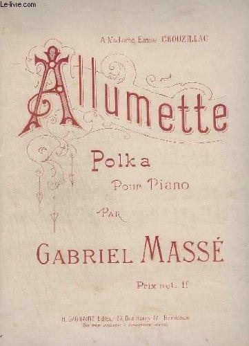 ALLUMETTE - POLKA POUR PIANO.