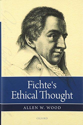 Fichte's Ethical Thought por Allen W. Wood