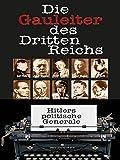 Die Gauleiter des Dritten Reichs