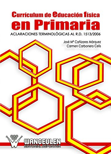 Curriculum de educacion fisica en primaria por Jose Maria Cañizares Marquez