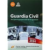 Guardia Civil. Test para la Preparación de Oposición (Fuerzas Cuerpos Seguridad 2014)