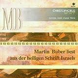 Martin Buber liest aus der Heiligen Schrift Israels