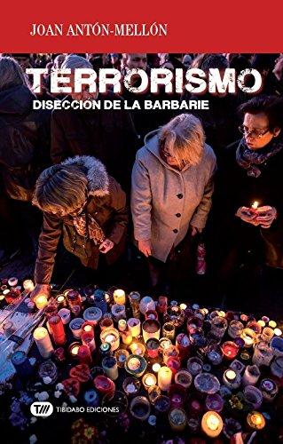 Terrorismo. Disección de la barbarie (Actualidad)