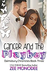 Cancer And The Playboy (The Daimsbury Chronicles Book 3) (English Edition)
