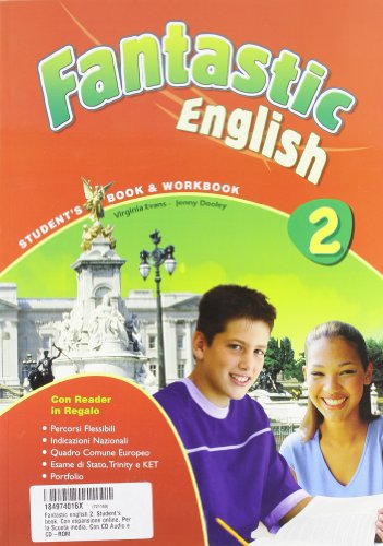 Fantastic english. Student's book 2. Con espansione online. Per la Scuola media. Con CD Audio. Con CD-ROM