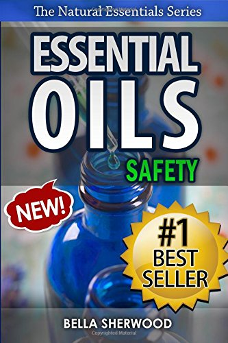 essential-oils-safety-a-handbook-of-safe-aromatherapy-techniques-for-you-and-your-family-volume-1-th