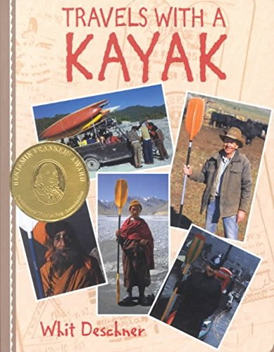 [Travels with a Kayak] (By: Whit Deschner) [published: February, 1998]
