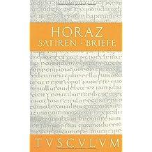 Satiren / Sermones / Briefe / Epistulae: Lateinisch - Deutsch (Sammlung Tusculum)