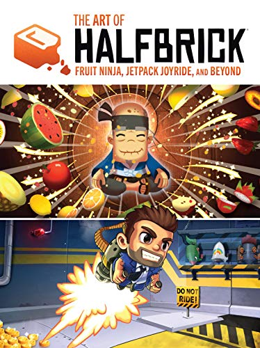 The Art Of Halfbrick: Fruit Ninja, Jetpack Joyride and ...