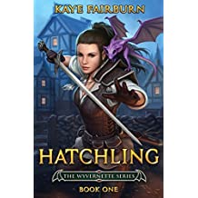 Hatchling: (Wyvernette Book One) (English Edition)