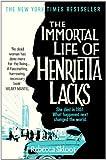 The Immortal Life of Henrietta Lacks (Picador Classic Book 98)