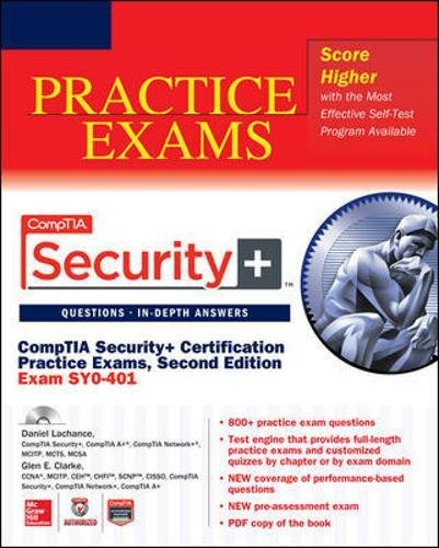 CompTIA Security+ Certification Practice Exams, Second Edition (Exam SY0-401) (Certification Press)
