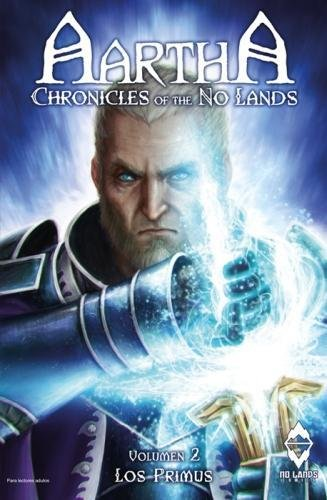 Aartha, Chronicles of the No Lands 2017: 2: Los Primus por Simone Ruffolo