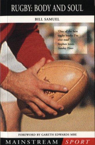 Rugby: Body and Soul (Mainstream Sport) por Bill Samuel
