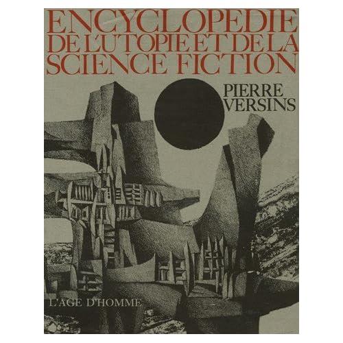 Encyclopedie de l'utopie et de la science fiction