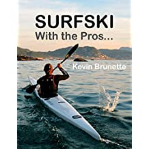 SURFSKI: With the Pros... (English Edition)