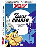 Die ultimative Asterix Edition 25: Der große Graben (Asterix Die Ultimative Edition, Band 25)