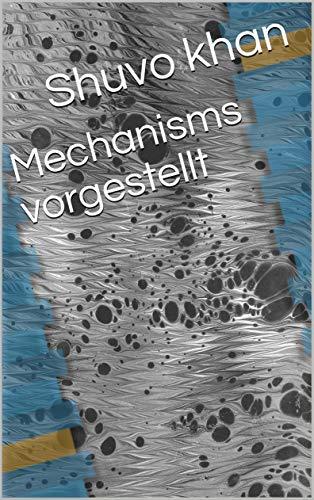 Mechanisms vorgestellt (Galician Edition) por Shuvo  khan