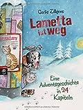 Lametta ist weg: Eine Adventsgeschichte in 24 Kapiteln